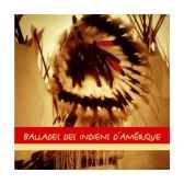 cd ballades des indiens d amerique vox terrae 17109270