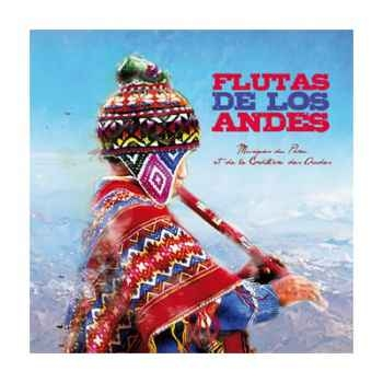 CD Flutas de los Andes Musiques du Pérou et de la Cordillère des Andes Vox Terrae -17110070