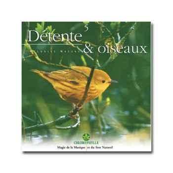CD - Détente & Oiseaux - Chlorophylle