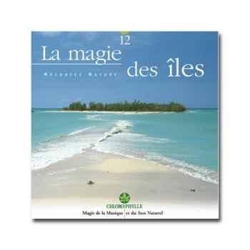 CD - La Magie des îles - Chlorophylle