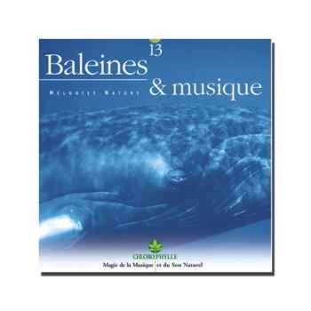 CD - Baleines & Musique - Chlorophylle