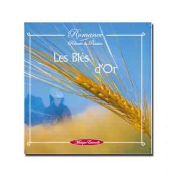 CD - Les blés d'or - réf. supprimée - Romance