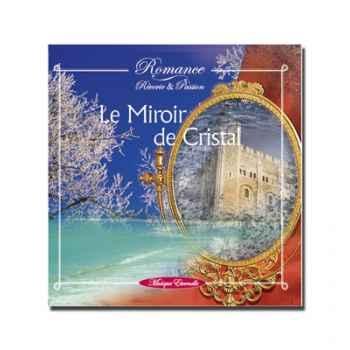 CD - Le miroir de cristal - réf. supprimée - Romance