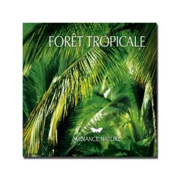 CD - Forêt tropicale - Ambiance nature