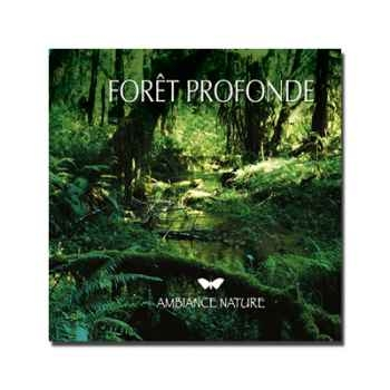 CD - Forêt Profonde - Ambiance nature