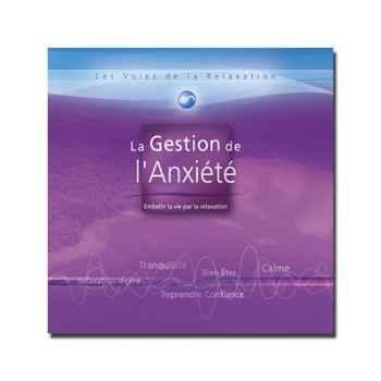 CD - Gestion de l'anxiété - Les voies de la relaxation