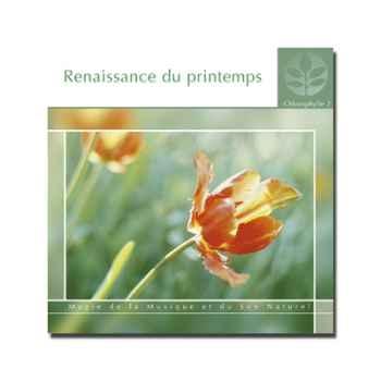 CD - Renaissance du printemps - Chlorophylle 2
