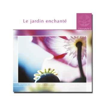 CD - Le jardin enchanté - Chlorophylle 2