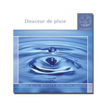 CD - Douceur de pluie - Chlorophylle 2