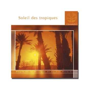 CD - Soleil des tropiques - Chlorophylle 2