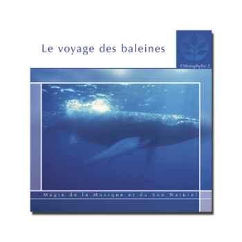 CD - Le voyage des baleines - Chlorophylle 2