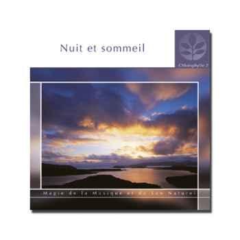 CD - Nuit et sommeil - Chlorophylle 2