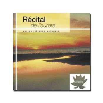 CD - Récital de l'aurore - Respire
