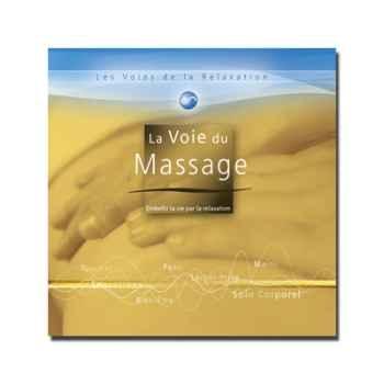 CD - La voie du Massage - Les voies de la relaxation