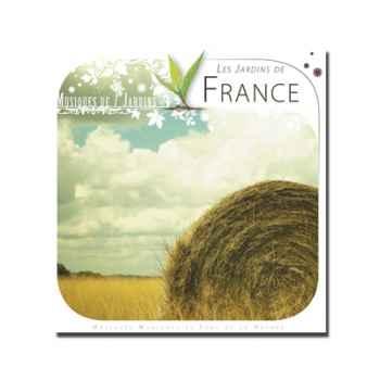 CD - Les jardins de France - Musiques des Jardins du Monde