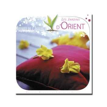 CD - Les Jardins d'Orient - Musiques des Jardins du Monde