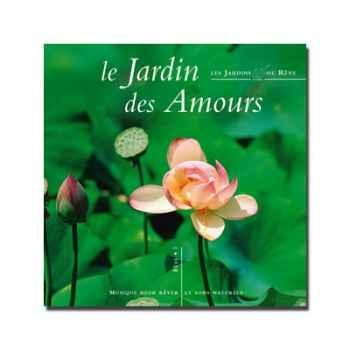 CD - Le jardin d'amour - Musique des Jardins de Rêve
