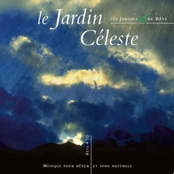 CD - Le jardin celeste - Musique des Jardins de Rêve
