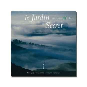 CD - Le jardin secret - Musique des Jardins de Rêve