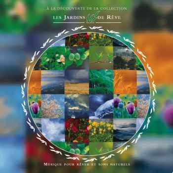 CD - Découverte Les Jardins de Rêve - Musique des Jardins de Rêv
