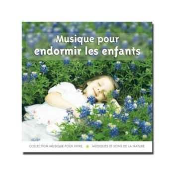 CD - Musique pour endormir les enfants - Musique pour Vivre