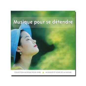 CD - Musique pour se détendre - Musique pour Vivre