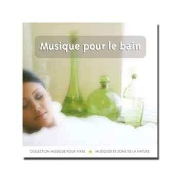 CD - Musique pour le bain - Musique pour Vivre