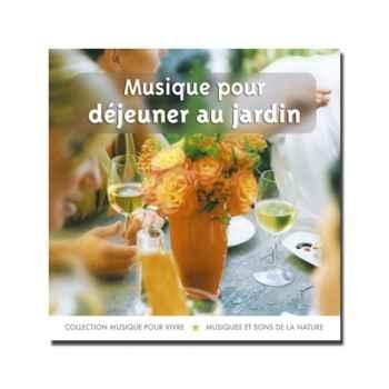 CD - Musique pour déjeuner au jardin - Musique pour Vivre