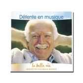 cd detente en musique la belle vie