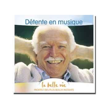 CD - Détente en musique - La Belle Vie