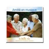 cd amitie en musique la belle vie