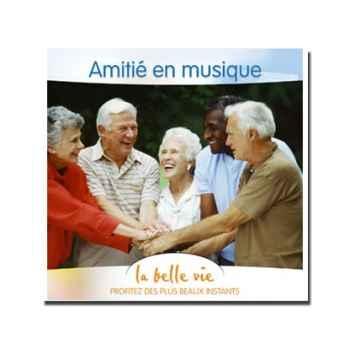 CD - Amitié en musique - La Belle Vie