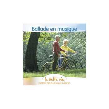 CD - Balades en musique - La Belle Vie