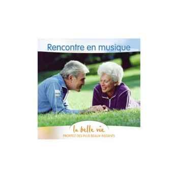 CD - Rencontre en musique - La Belle Vie