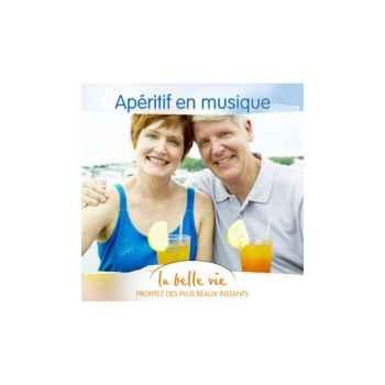 CD - Apéritif en Musique - La Belle Vie