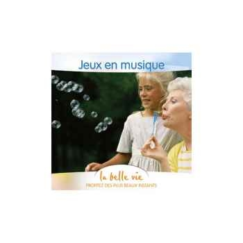 CD - Jeux en musique - La Belle Vie